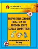 Prepare for Common threats in the johto classic